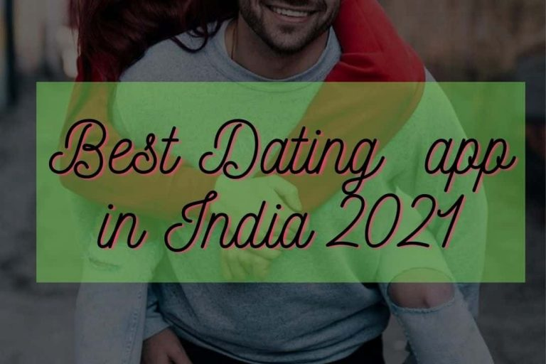 Best dating app in India Hindi 2021